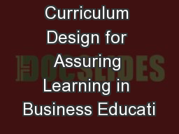 Curriculum Design for Assuring Learning in Business Educati