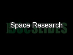 Space Research PowerPoint PPT Presentation