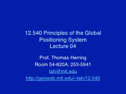 12.540 Principles of the Global Positioning System