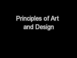 Principles of Art and Design PowerPoint PPT Presentation
