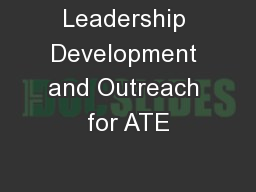 Leadership Development and Outreach for ATE