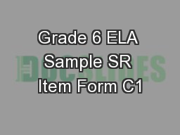 Grade 6 ELA Sample SR Item Form C1