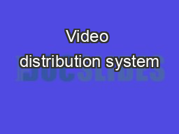 Video distribution system