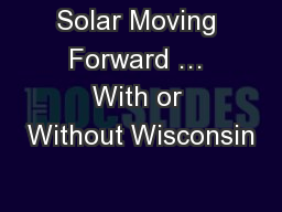 Solar Moving Forward … With or Without Wisconsin