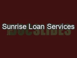 Sunrise Loan Services PDF document - DocSlides