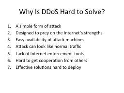 Why Is DDoS Hard to Solve? PowerPoint PPT Presentation