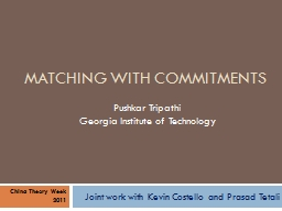 Matching with Commitments