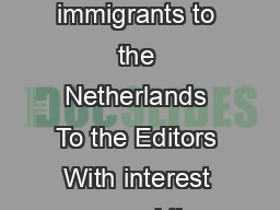 Letter to the Editors Incidence of schizophrenia among Moroccan immigrants to the Netherlands To the Editors With interest we read the report of a psychosis incidence study in the Dutch town of Utrec