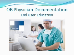 OB Physician Documentation