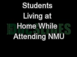 Students Living at Home While Attending NMU