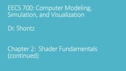 EECS 700: Computer Modeling, Simulation, and Visualization