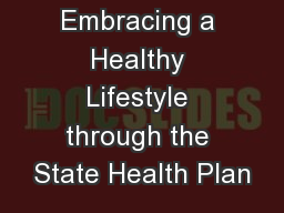 Embracing a Healthy Lifestyle through the State Health Plan