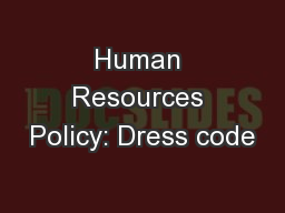 Human Resources Policy: Dress code