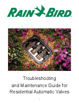 Tips on Installing and Maintaining Rain Bird Residential Valves Valves are an essential part of any sprinkler system