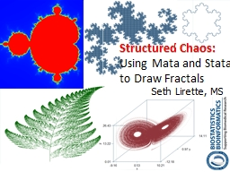 Structured Chaos: PowerPoint PPT Presentation