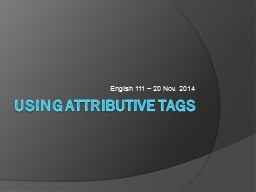 Using Attributive Tags
