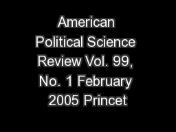 American Political Science Review Vol. 99, No. 1 February 2005 Princet