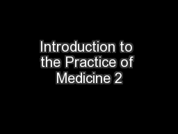 Introduction to the Practice of Medicine 2