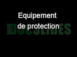 Equipement de protection PowerPoint PPT Presentation