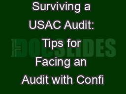 Surviving a USAC Audit: Tips for Facing an Audit with Confi