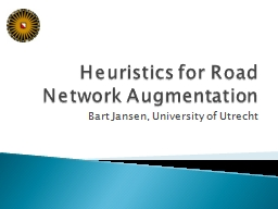 Heuristics for Road Network Augmentation