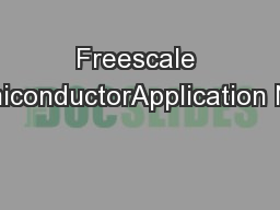 Freescale SemiconductorApplication Note