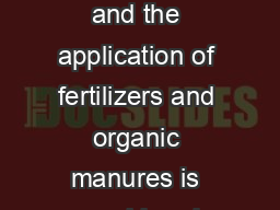 Potato Manu ring  Ferti lizatio Nutrient requirement of potato crop is quit high and the application of fertilizers and organic manures is considered essential to obtain economic and high yields PowerPoint PPT Presentation