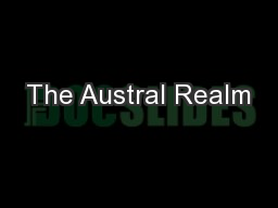 The Austral Realm