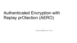 Authenticated Encryption with Replay