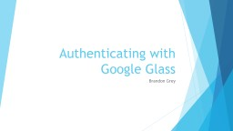 Authenticating with Google Glass