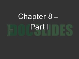 Chapter 8 – Part I