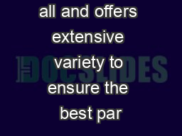 Classic has it all and offers extensive variety to ensure the best par