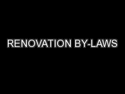 RENOVATION BY-LAWS