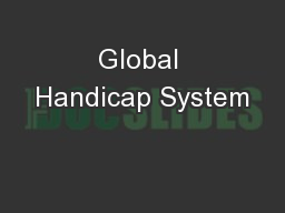 Global Handicap System PowerPoint PPT Presentation