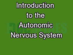 Introduction to the Autonomic Nervous System PowerPoint PPT Presentation