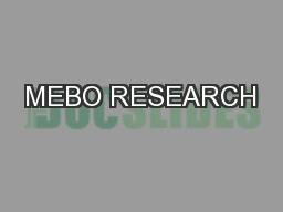 MEBO RESEARCH PowerPoint PPT Presentation