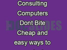 do good Consulting Computers Dont Bite Cheap and easy ways to use tech PDF document - DocSlides
