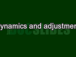 Dynamics and adjustment PowerPoint PPT Presentation