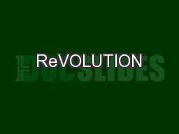ReVOLUTION PowerPoint PPT Presentation