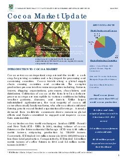 COMPILED BY THE WORLD COCOA FOUNDATION FROM PUBLISHED REPORTS AND RESOURCES MAR  INTRODUCTION TO COCOA MARKET Cocoa serves as an important crop around the wor ld a cash crop for growing countries and