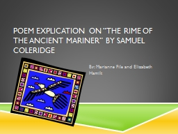 "Poem Explication on ""The Rime of the Ancient Mariner"" b PowerPoint PPT Presentation"