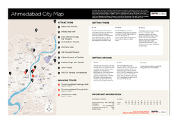 Ahmedabad City Map WALKING TOURS The Ahmedabad Heritage Walk Stops   Medium The Ahmedabad Shining Walk Stops   Medium The Ashram Walk Stops   Medium ATTRACTIONS Sabarmati Ashram Adalaj Stepwell Auto