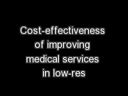 Cost-effectiveness of improving medical services in low-res