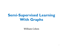 Semi-Supervised Learning With Graphs
