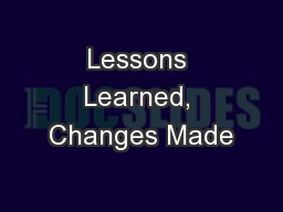 Lessons Learned, Changes Made