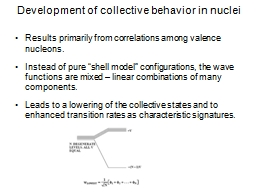 Development of collective behavior in nuclei