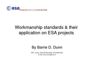Workmanship standards & their application on ESA projectsBy Barrie D.