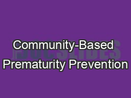 Community-Based Prematurity Prevention