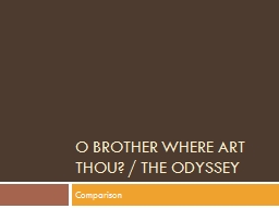 O Brother where art thou? / The Odyssey