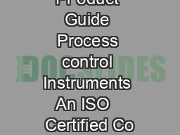 Pr oduct Guide Process control Instruments An ISO   Certified Co PDF document - DocSlides
